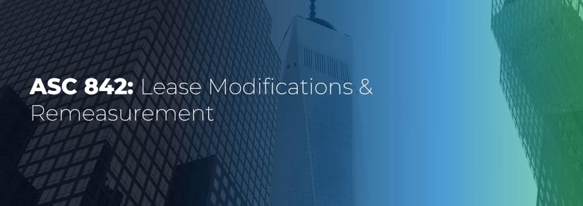 ASC_842_Lease_Modifications_and_Remeasurement