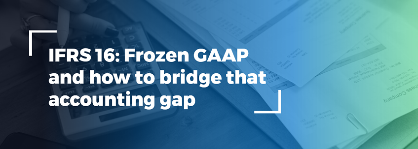 ifrs_16_frozen_gaap_and_how_to_bridge_that_accounting_gap