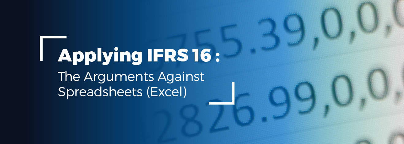 ifrs_16_the_arguments_against_spreadsheets_excel